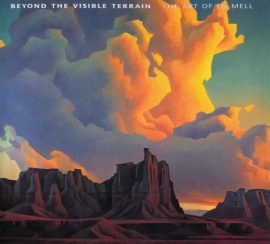 Beyond the Visible Terrain: The Art of Ed Mell, Autographed Hardbound Book, $125.00, shipping $12.00